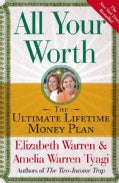 All Your Worth: The Ultimate Lifetime Money Plan (Paperback)