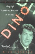 Dino: Living High in the Dirty Business of Dreams (Paperback)