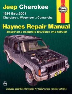 Jeep Cherokee: 1984 Thru 2001 - Cherokee - Wagoneer - Comanche (Paperback)