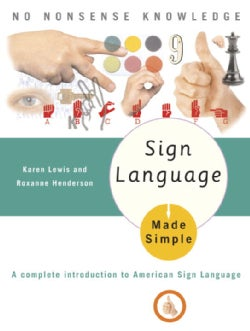 Sign Language Made Simple (Paperback)