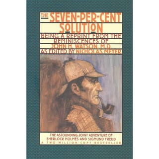 The Seven-Per-Cent Solution: Being a Reprint from the Reminiscences of John H. Watson, M.D. (Paperback)