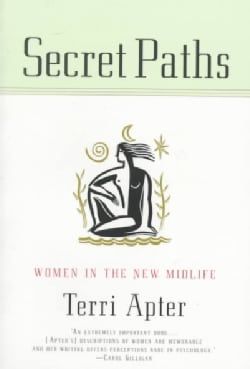 Secret Paths: Women in the New Midlife (Paperback)