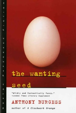 The Wanting Seed (Paperback)