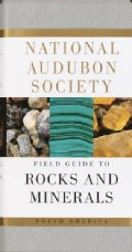 National Audubon Society Field Guide to North American Rocks and Minerals (Paperback)