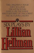 Six Plays by Lillian Hellman (Paperback)