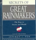 Secrets of Great Rainmakers: The Keys to Success and Wealth (CD-Audio)