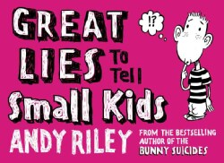 Great Lies to Tell Small Kids (Paperback)