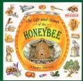 The Life and Times of the Honeybee (Paperback)