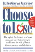 Choose to Lose: A Food Lover's Guide to Permanent Weight Loss (Paperback)