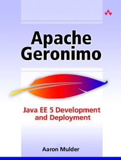 Apache Geronimo: J2ee Development And Deployment (Paperback)