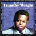 Timothy Wright - The Best of Timothy Wright: 1983-1987