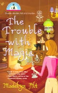 The Trouble With Magic (Paperback)