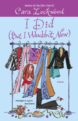 I Did (But I Wouldn't Now) (Paperback)