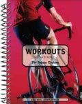 Workouts in a Binder for Indoor Cycling (Spiral bound)