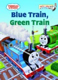 Blue Train, Green Train (Hardcover)