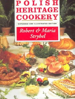 Polish Heritage Cookery (Hardcover)