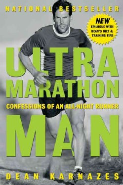 Ultramarathon Man: Confessions of an All-Night Runner (Paperback)