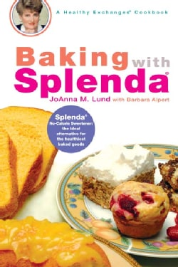 Baking With Splenda: A Healthy Exchanges CookBook (Spiral bound)