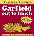 Garfield Out to Lunch (Paperback)