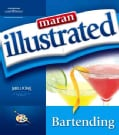 Maran Illustrated Bartending (Paperback)