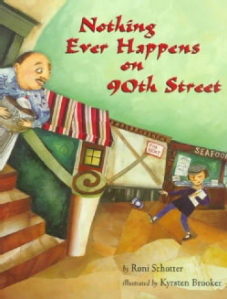 Nothing Ever Happens on 90th Street (Paperback)