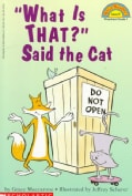 What Is That! Said the Cat (Paperback)