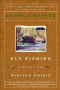 Fly Fishing Through the Midlife Crisis (Paperback)