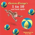 Curious George's 1 to 10 and Back Again (Board book)
