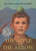 The Apple and the Arrow (Paperback)