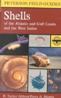 A Field Guide to Shells: Atlantic and Gulf Coasts and the West Indies (Paperback)