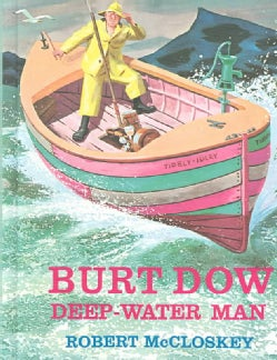 Burt Dow Deep-Water Man (Hardcover)