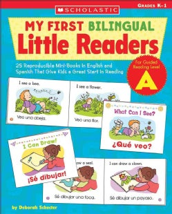 My First Bilingual Little Reader: Level A: 25 Reproducible Mini-books in English And Spanish That Give Kids a Gre... (Paperback)