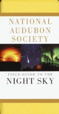 National Audubon Society Field Guide to the Night Sky (Paperback)