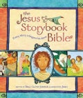 The Jesus Storybook Bible: Every Story Whispers his Name (Hardcover)