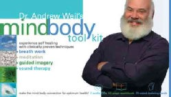 Dr. Andrew Weil's Mindbody Toolkit: Experience Self Healing With Clinically Proven Techniques (CD-Audio)