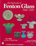 The Big Book of Fenton Glass, 1940-1970 (Paperback)