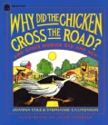 Why Did the Chicken Cross the Road?: And Other Riddles Old and New (Paperback)