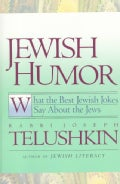 Jewish Humor: What the Best Jewish Jokes Say About the Jews (Paperback)