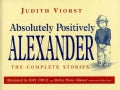 Absolutely Positively Alexander: The Complete Stories (Hardcover)