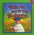 Take Me Out to the Ballgame (Paperback)