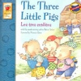 The Three Little Pigs/los Tres Cerditos (Paperback)