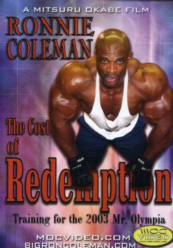 Ronnie Coleman: The Cost Of Redemption (DVD)