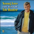 Tab Hunter - Young Love: The Best Of Tab Hunter