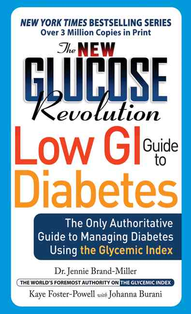 New Glucose Revolution Low GI Guide to Diabetes: The Quick-Reference Guide to Managing Diabetes Using the Glycemi... (Paperback)