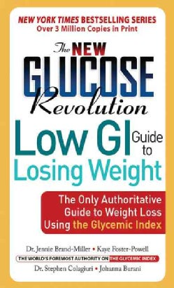 New Glucose Revolution Low GI Guide to Losing Weight (Paperback)