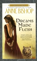 Dreams Made Flesh (Paperback)