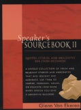 Speaker's Sourcebook II: Quotes, Stories and Anecdotes for Every Occasion (Paperback)