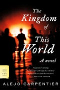 The Kingdom of This World (Paperback)