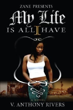 My Life Is All I Have (Paperback)