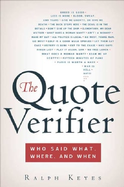 The Quote Verifier: Who Said What, Where, And When (Paperback)